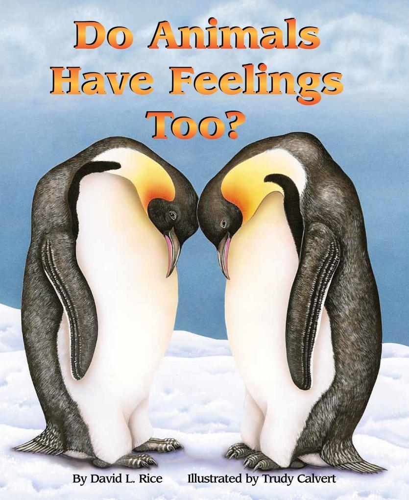 Do Animals Have Feelings, Too als Taschenbuch