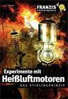Experimente mit Heißluftmotoren