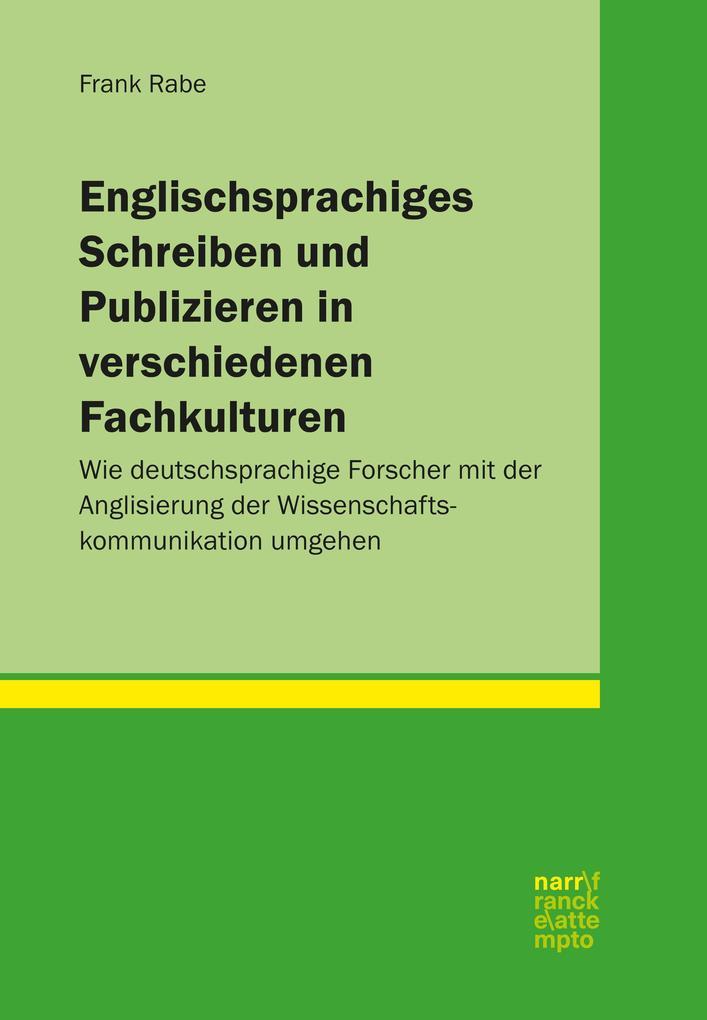 Englischsprachiges Schreiben und Publizieren in verschiedenen Fachkulturen als eBook