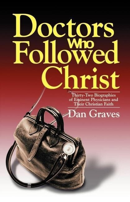 Doctors Who Followed Christ als Taschenbuch