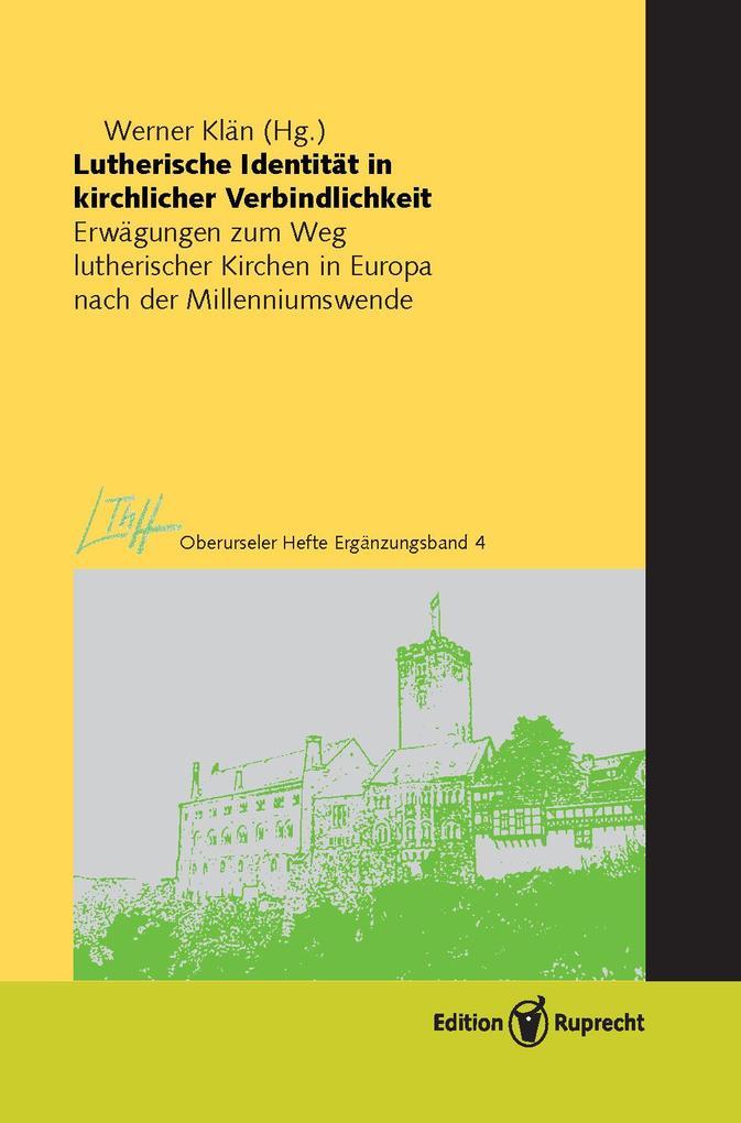 Lutherische Identität in kirchlicher Verbindlichkeit als eBook