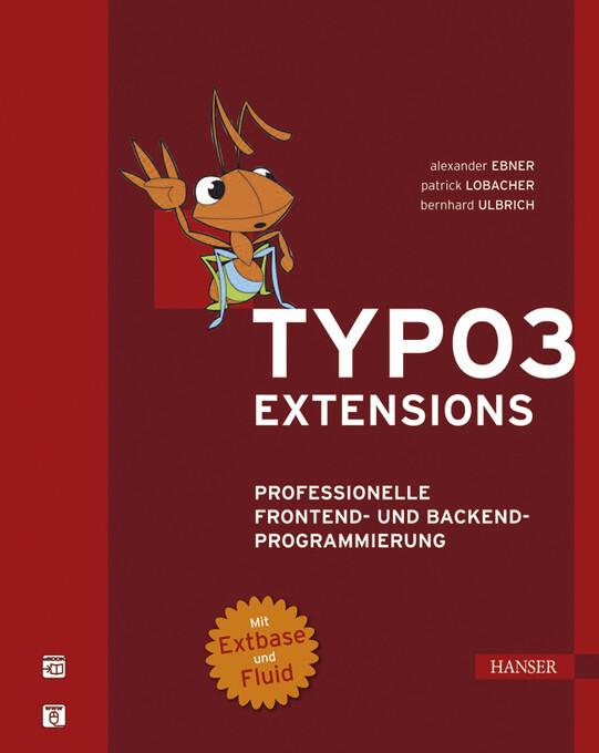 TYPO3-Extensions als eBook von Alexander Ebner,...