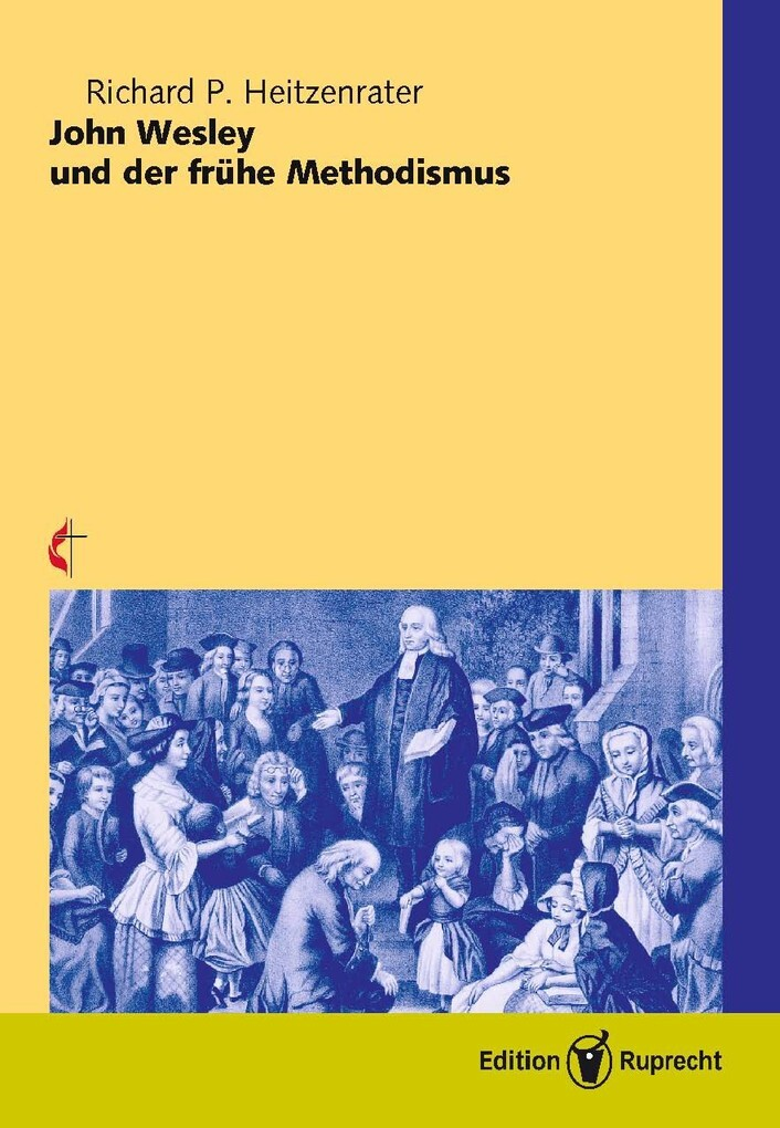 John Wesley und der frühe Methodismus als eBook