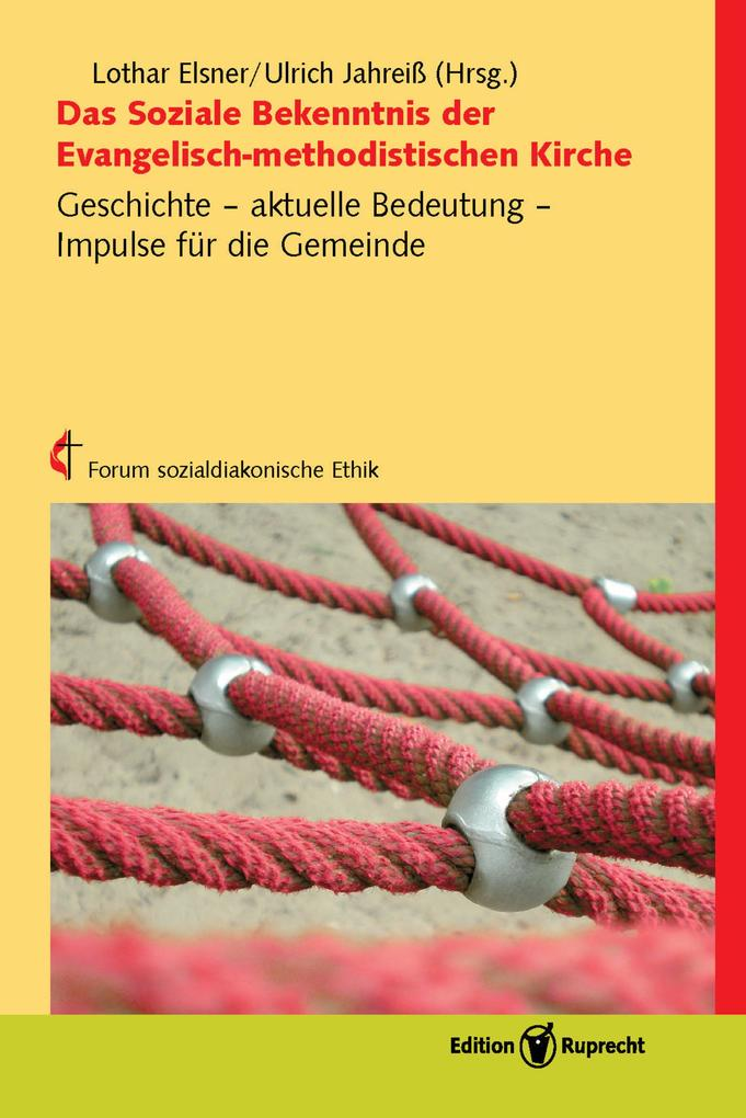 Das Soziale Bekenntnis der Evangelisch-methodistischen Kirche als eBook