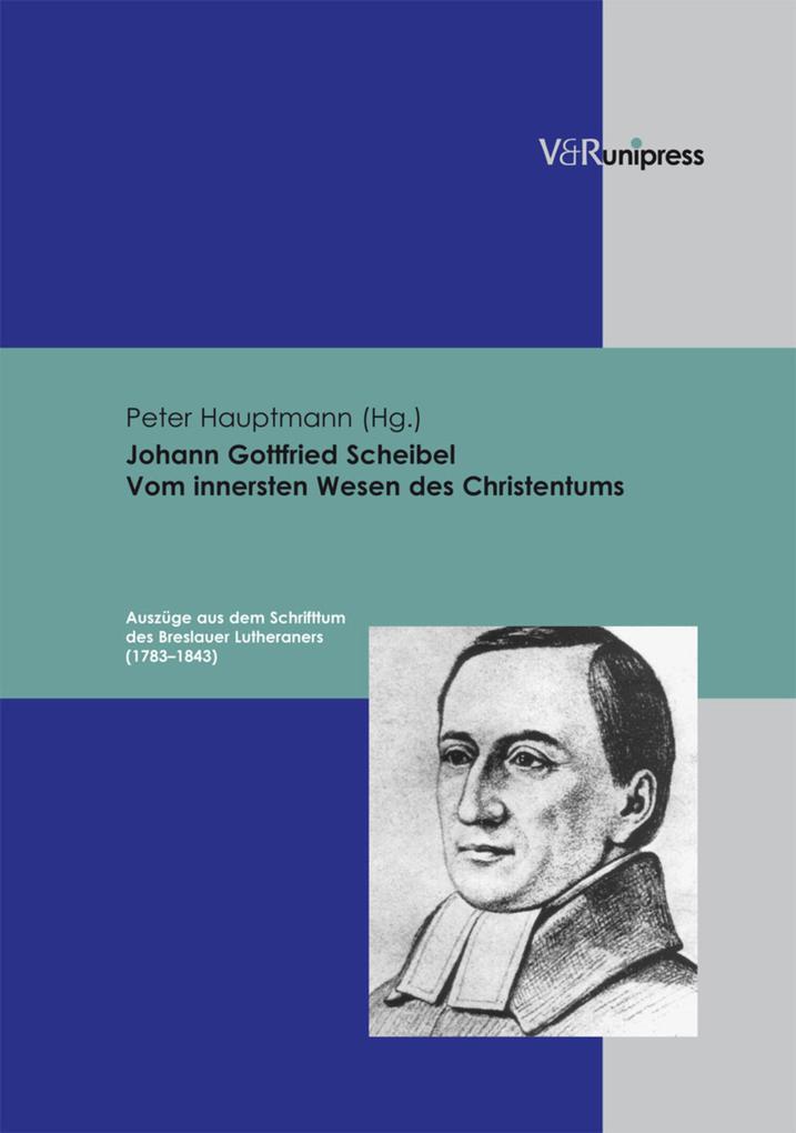 Johann Gottfried Scheibel. Vom innersten Wesen des Christentums als eBook