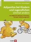 Adipositas bei Kindern und Jugendlichen einmal anders