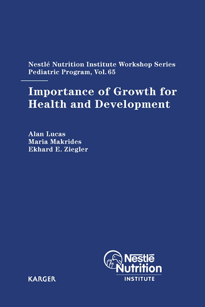 Importance of Growth for Health and Development als eBook von A. Lucas, M. Makrides, E.E. Ziegler