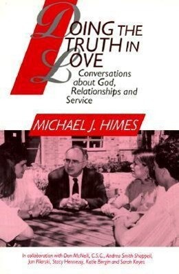 Doing the Truth in Love: Conversations about God, Relationships, and Service als Taschenbuch