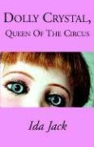 Dolly Crystal, Queen of the Circus als Buch