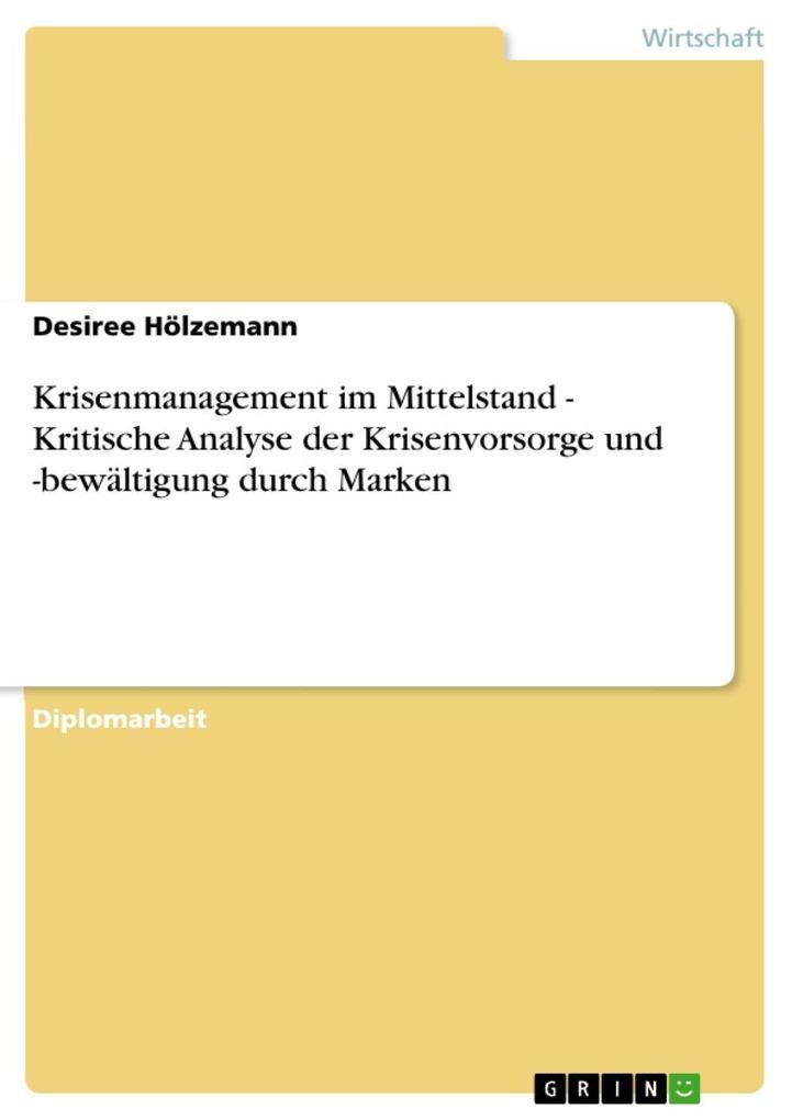 Krisenmanagement im Mittelstand - Kritische Ana...