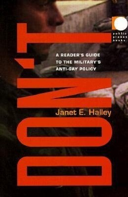 Don T: A Reader's Guide to the Military's Anti-Gay Policy als Taschenbuch