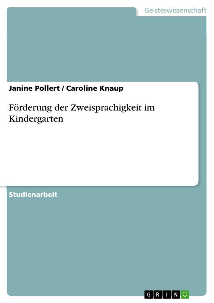 Förderung der Zweisprachigkeit im Kindergarten