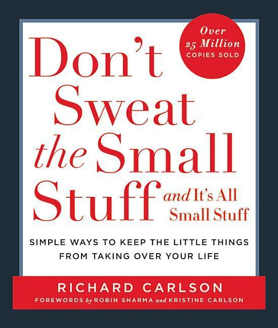 Don't Sweat the Small Stuff . . . and It's All Small Stuff: Simple Ways to Keep the Little Things from Taking Over Your Life als Taschenbuch