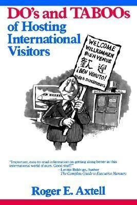 The Do's and Taboos of Hosting International Visitors als Buch