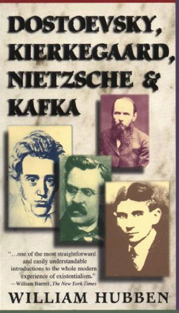 Dostoevsky, Kierkegaard, Nietzsche & Kafka als Taschenbuch