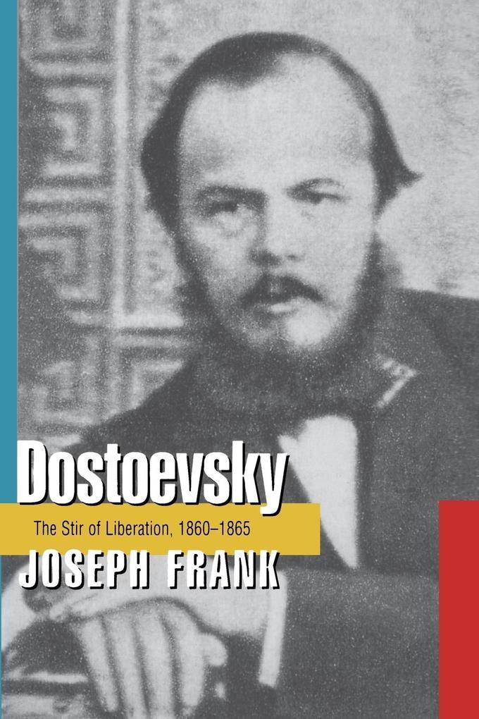Dostoevsky: The Stir of Liberation, 1860-1865 als Taschenbuch