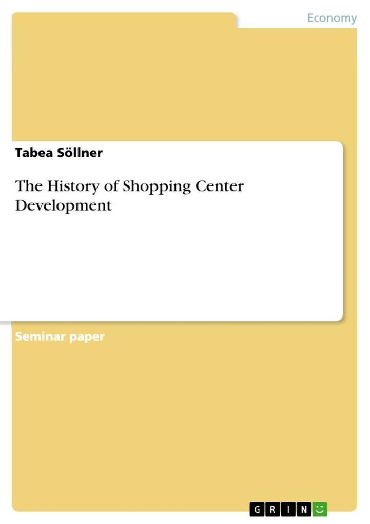 The History of Shopping Center Development als ...