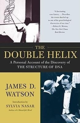 The Double Helix: A Personal Account of the Discovery of the Structure of DNA als Taschenbuch