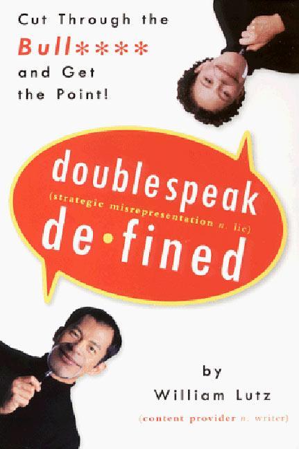 Doublespeak Defined: Cut Through the Bull and Get the Point als Taschenbuch