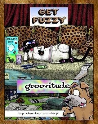 Groovitude: A Get Fuzzy Treasure als Taschenbuch