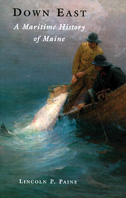Down East: A Maritime History of Maine als Taschenbuch