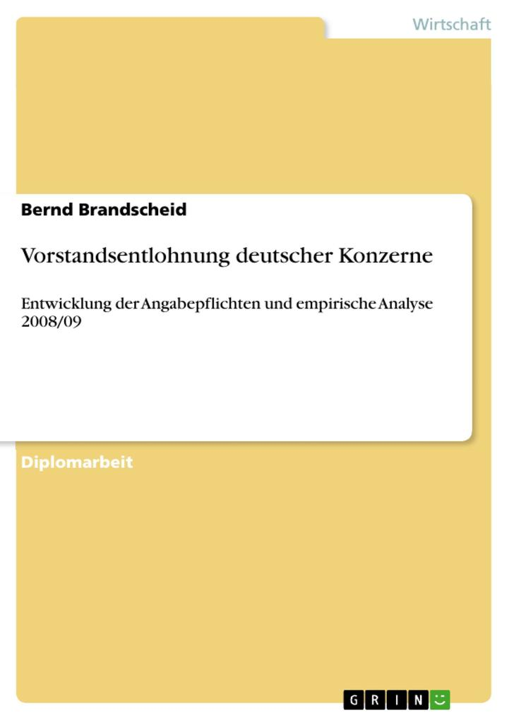Vorstandsentlohnung deutscher Konzerne als eBook von Bernd Brandscheid - GRIN Verlag