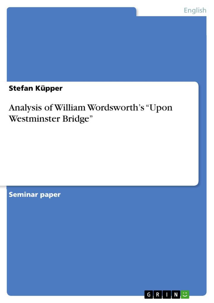 Analysis of William Wordsworth's Upon Westminster Bridge