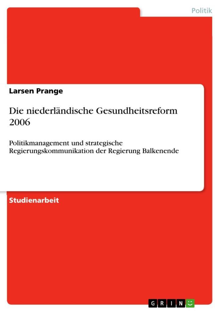 Die niederländische Gesundheitsreform 2006