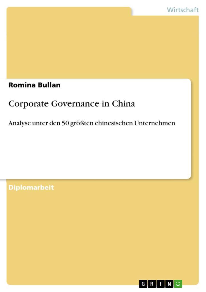 Corporate Governance in China als eBook von Romina Bullan - GRIN Verlag