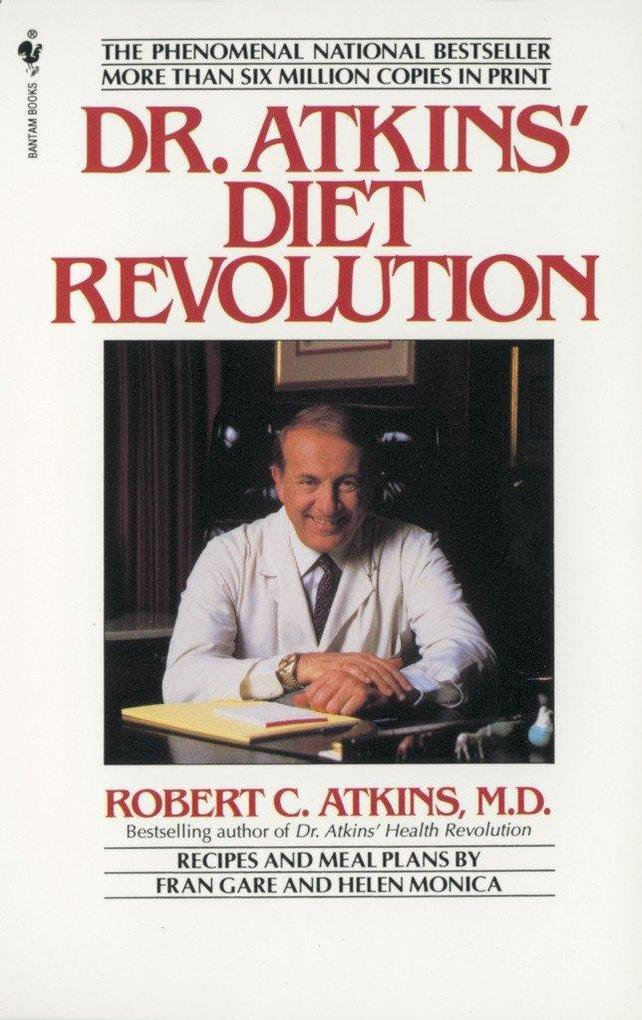 Dr. Atkins' Diet Revolution: The High Calorie Way to Stay Thin Forever als Taschenbuch