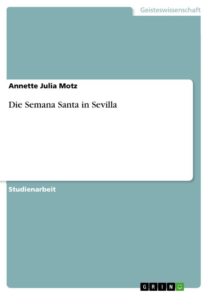 Die Semana Santa in Sevilla