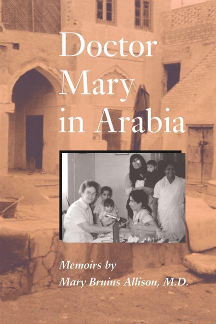 Doctor Mary in Arabia als Taschenbuch