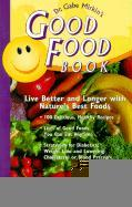 Dr. Gabe Mirkin's Good Food Book: Live Better and Longer with Nature's Best Foods als Taschenbuch