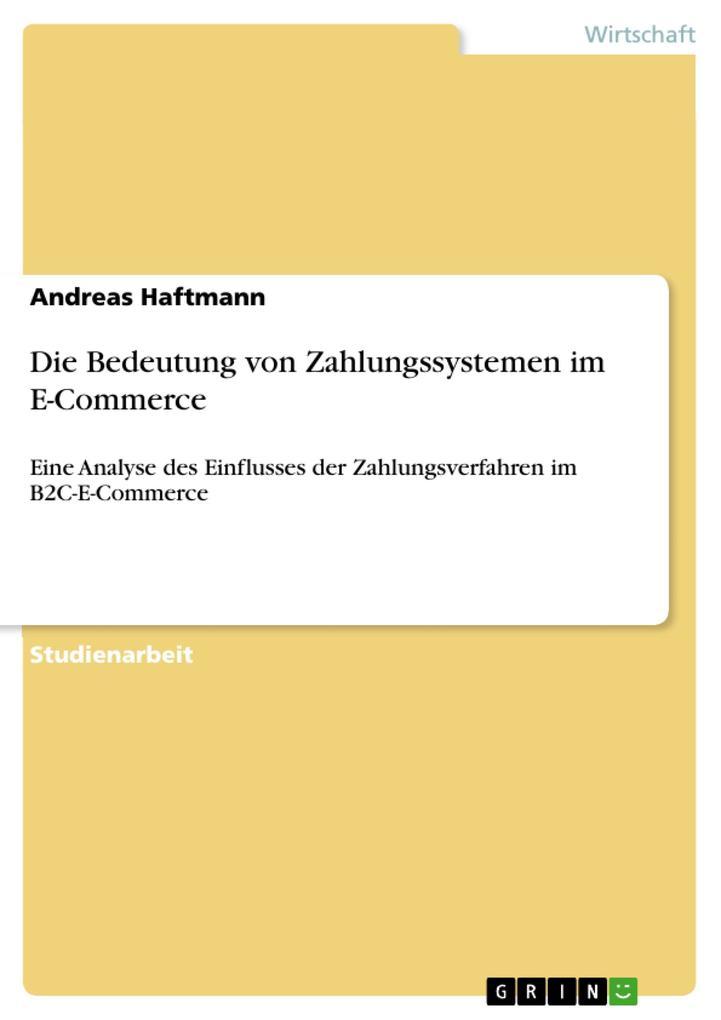 Die Bedeutung von Zahlungssystemen im E-Commerc...