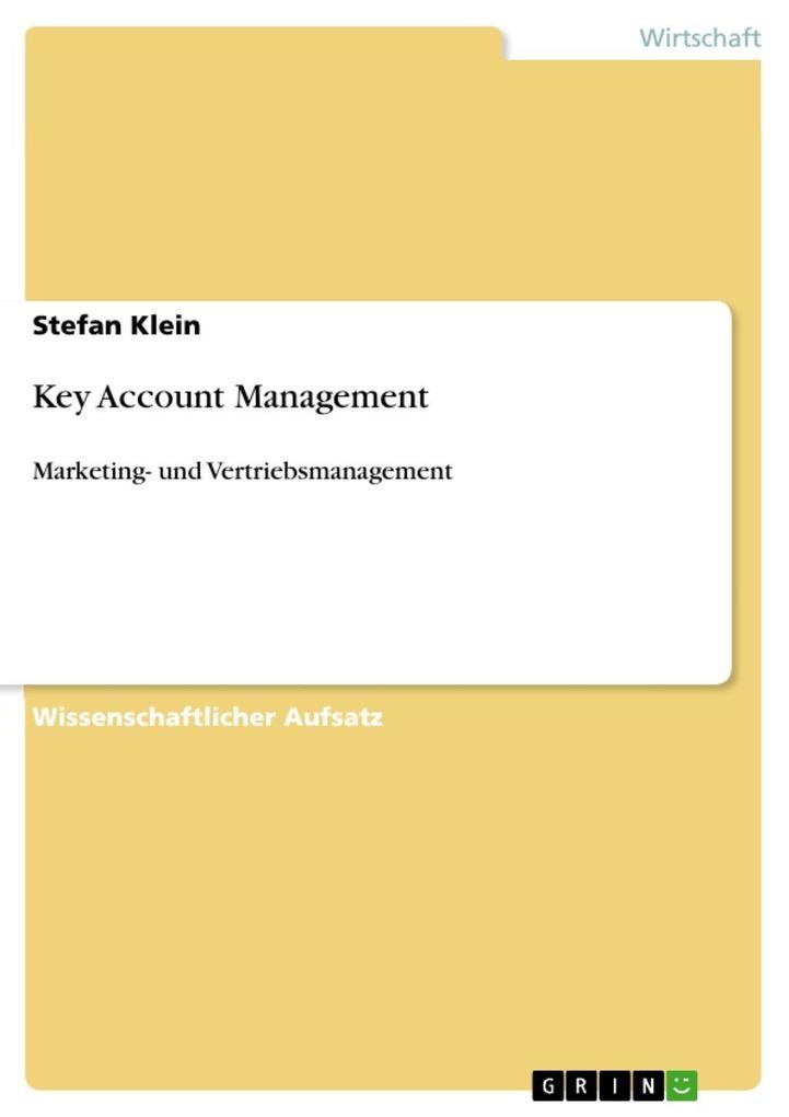 Key Account Management als eBook von Stefan Klein, Stefan Klein - GRIN Verlag