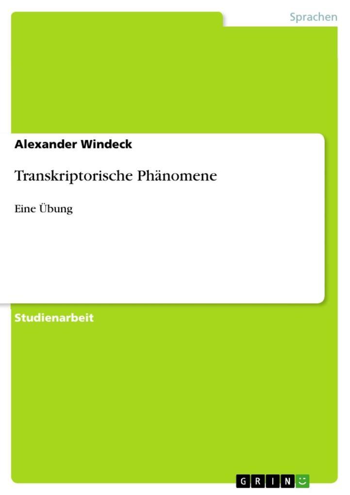 Transkriptorische Phänomene als eBook von Alexa...