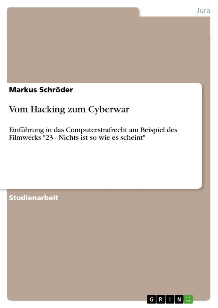 Vom Hacking zum Cyberwar