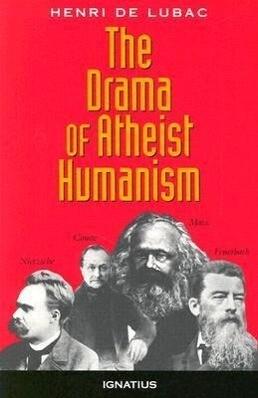 The Drama of Atheist Humanism als Taschenbuch