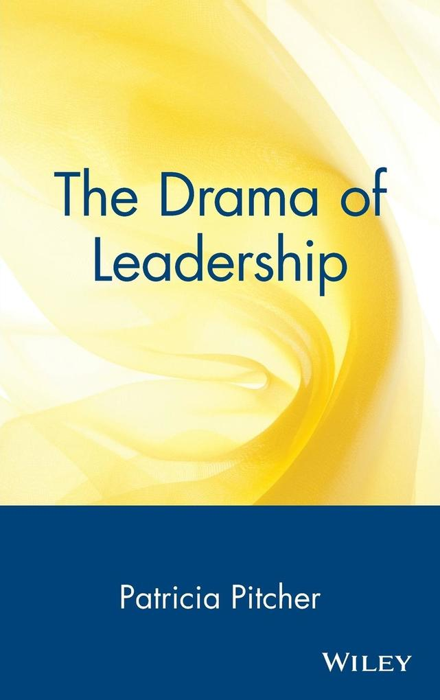 The Drama of Leadership als Buch