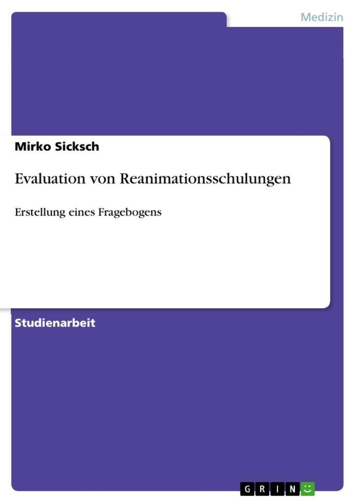 Evaluation von Reanimationsschulungen als eBook von Mirko Sicksch - GRIN Verlag