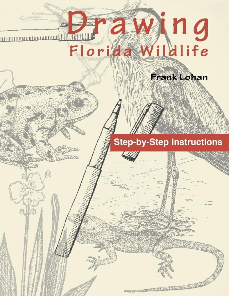 Drawing Florida Wildlife als Taschenbuch