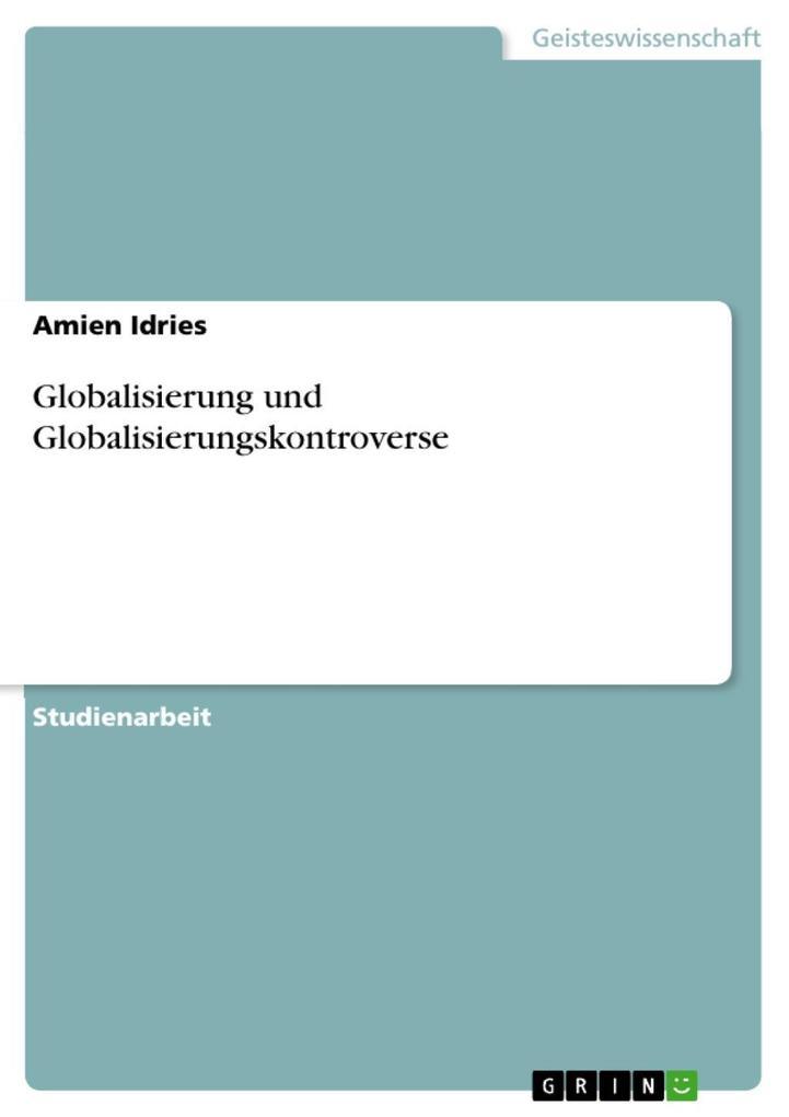 Globalisierung und Globalisierungskontroverse