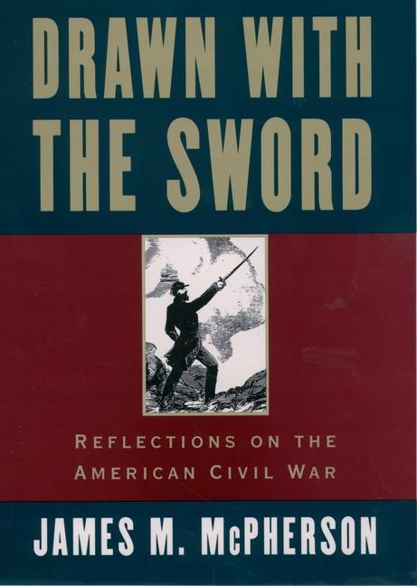 Drawn with the Sword: Reflections on the American Civil War als Buch