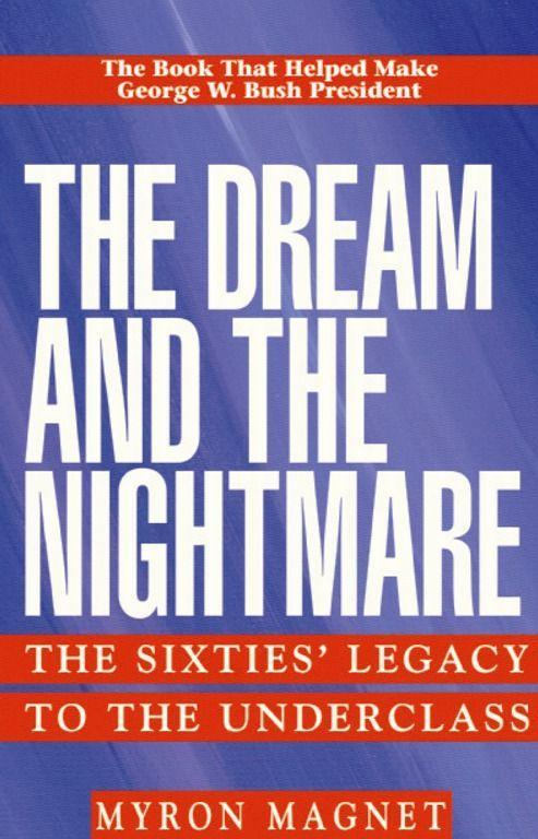 The Dream and the Nightmare: The Sixties' Legacy to the Underclass als Taschenbuch