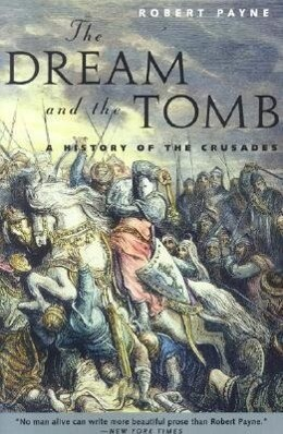 The Dream and the Tomb: A History of the Crusades als Taschenbuch