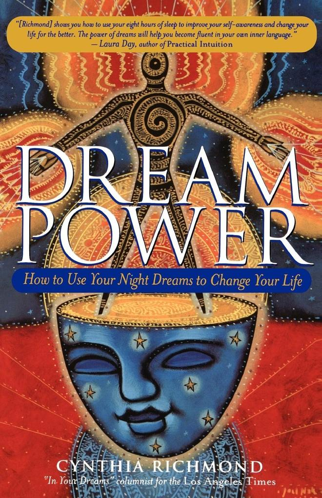 Dream Power: How to Use Your Night Dreams to Change Your Life als Taschenbuch