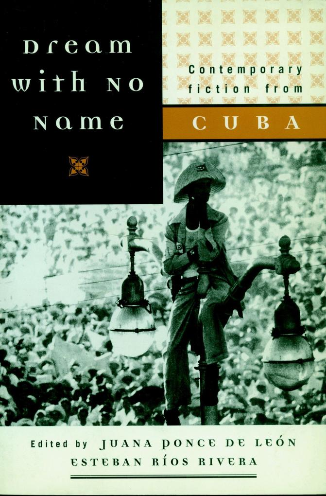 Dream with No Name: Contemporary Fiction from Cuba als Taschenbuch