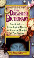 The Dreamer's Dictionary: From A to Z...3,000 Magical Mirrors to Reveal the Meaning of Your Dreams als Taschenbuch