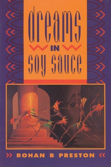 Dreams in Soy Sauce als Taschenbuch