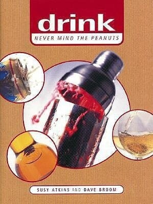 Drink: Never Mind the Peanuts als Buch